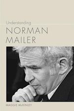 Understanding Norman Mailer (Understanding Contemporary American Literature)