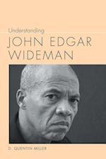Understanding John Edgar Wideman (Understanding Contemporary American Literature Hardcover)