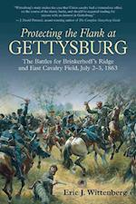 Protecting the Flank at Gettysburg af Eric J. Wittenberg
