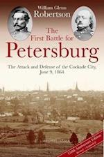 The First Battle for Petersburg af William Robertson