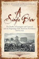 A Single Blow (Emerging Revolutionary War)