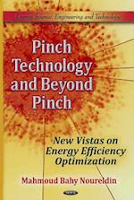 Pinch Technology & Beyond Pinch (Energy Science, Engineering and Technology)