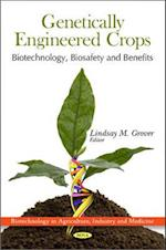 Genetically Engineered Crops (Biotechnology in Agriculture, Industry and Medicine)