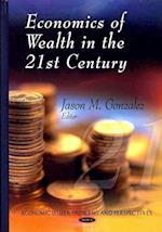 Economics of Wealth in the 21st Century (Economic Issues, Problems and Perspectives)