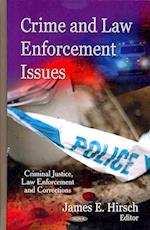 Crime and Law Enforcement Issues (Criminal Justice, Law Enforcement and Corrections)