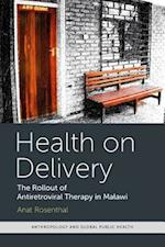 Health on Delivery (Anthropology and Global Public Health)