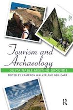 Tourism and Archaeology af Cameron Jean Walker