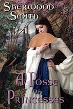 Posse of Princesses af Sherwood Smith
