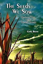 Seeds We Sow