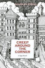 Creep Around the Corner