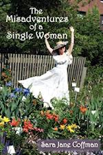 Misadventures of a Single Woman