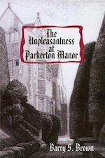 Unpleasantness at Parkerton Manor