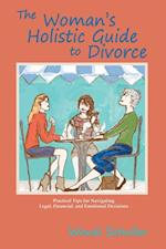 Woman's Holistic Guide to Divorce