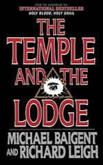 The Temple and the Lodge af Michael Baigent, Richard Leigh