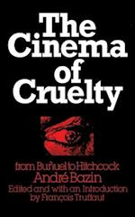 The Cinema of Cruelty af Andre Bazin