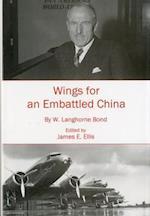 Wings for an Embattled China af William Langhorne William