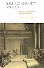 Self, Community, World (Studies in Eighteenth-century America and the Atlantic World)