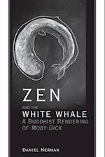 Zen and the White Whale af Daniel Herman