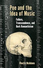 Poe and the Idea of Music (Perspectives on Edgar Allan Poe)