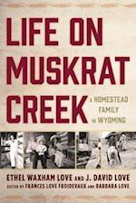 Life on Muskrat Creek