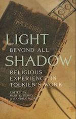 Light Beyond All Shadow af Glen Robert Gill, Christopher Garbowski, Sandra Miesel