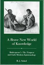 A Brave New World of Knowledge af B. J. Sokol