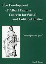 The Development of Albert Camus's Concern for Social and Political Justice
