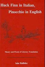 Huck Finn in Italian, Pinocchio in English (Fairleigh Dickinson University Press Series in Italian Studies)