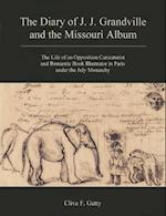 The Diary of J.J. Grandville and the Missouri Album