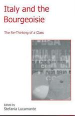 Italy and the Bourgeoisie (Fairleigh Dickinson University Press Series in Italian Studies)
