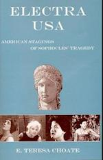 Electra USA (The Bucknell Studies in Eighteenth-Century Literature and Culture)