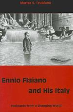 Ennio Flaiano and His Italy (Fairleigh Dickinson University Press Series in Italian Studies)