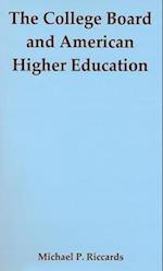 The College Board and American Higher Education