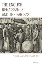 The English Renaissance and the Far East