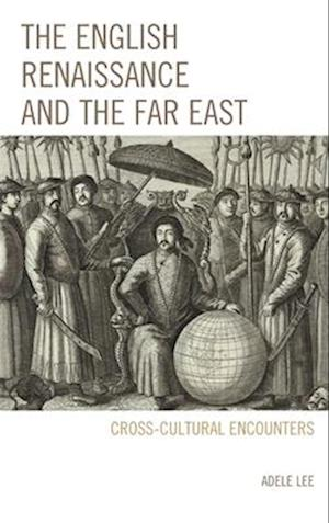 English Renaissance and the Far East