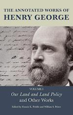 The Annotated Works of Henry George af Francis K. Peddle