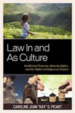 Law In and As Culture (Law Culture and the Humanities Series)