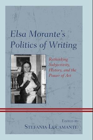 Bog, paperback Elsa Morante's Politics of Writing af Stefania Lucamante