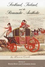 Scotland, Ireland, and the Romantic Aesthetic af Catherine Jones, David Duff