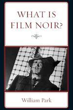What is Film Noir? af William Park