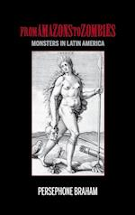 From Amazons to Zombies (Bucknell Studies in Latin American Literature & Theory)