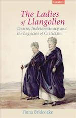 The Ladies of Llangollen (Transits: Literature, Thought & Culture 1650-1850)