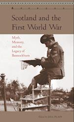 Scotland and the First World War (Apercus: Histories, Text,s Cultures)