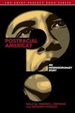 Postracial America? (Griot Project Book)