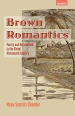 Brown Romantics (Transits: Literature, Thought & Culture 1650-1850)