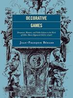 Decorative Games (Studies in Seventeenth- and Eighteenth-century Art and Culture)