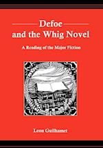 Defoe and the Whig Novel