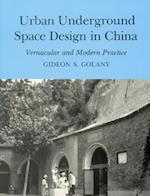 Urban Underground Space Design in China
