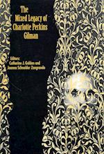 The Mixed Legacy of Charlotte Perkins Gilman
