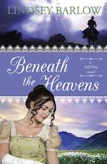 Beneath the Heavens
